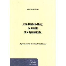 Jean Bastien-Thiry, De Gaulle et le tyrannicide