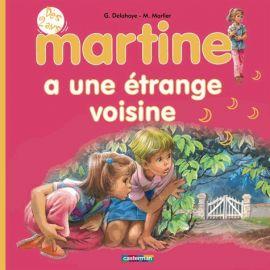 Martine a une étrange voisine