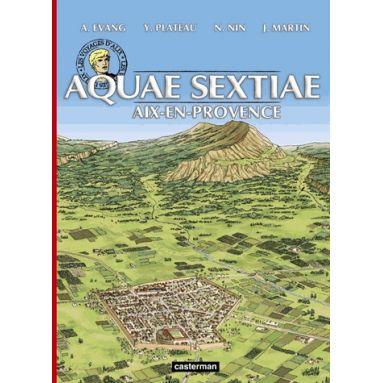 Aquae-Sextiae - Aix en provence