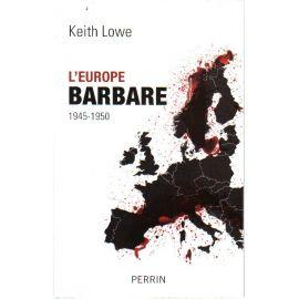 L'Europe barbare 1945-1950