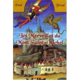 Les merveilles du Mont-Saint-Michel