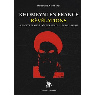 Khomeyni en France - Révélations