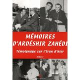 Mémoires d'Ardéshir Zahedi - Tome 1