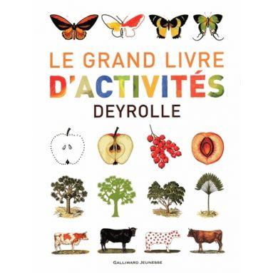 Le grand livre d'activités Deyrolle tome 1