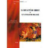 La royauté du Christ et le naturalisme organisé