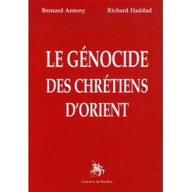 Le Génocide des Chrétiens d'Orient