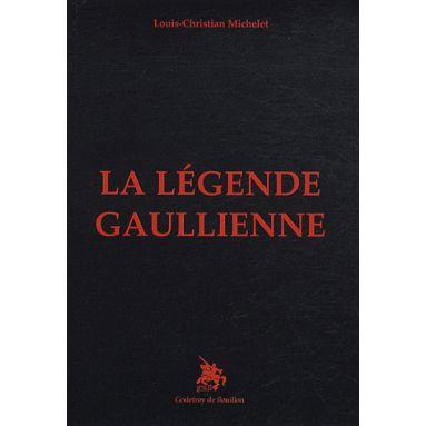 La légende gaullienne