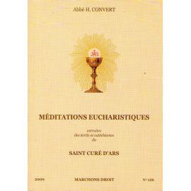 Méditations eucharistiques extraites des écrits et catéchismes du saint Curé d'Ars