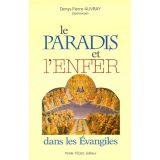 Le Paradis et l'Enfer dans les Evangiles