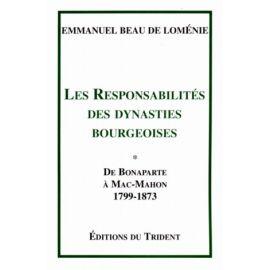 Les responsabilités des dynasties bourgeoises Tome 1