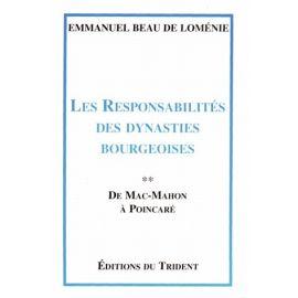 Les responsabilités des dynasties bourgeoises Tome 2