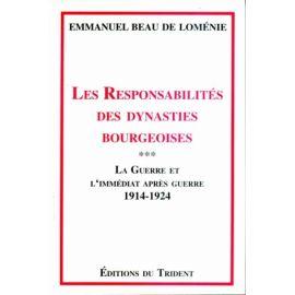 Les responsabilités des dynasties bourgeoises Tome 3