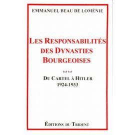 Les responsabilités des dynasties bourgeoises Tome 4