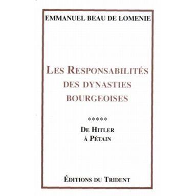Les responsabilités des dynasties bourgeoises Tome 5