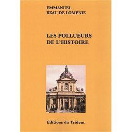 Les pollueurs de l'histoire