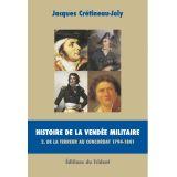 Histoire de la Vendée militaire Tome 2