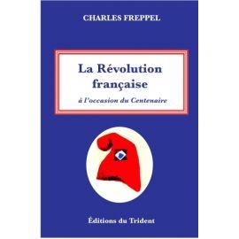 La Révolution française à l'occasion du centenaire