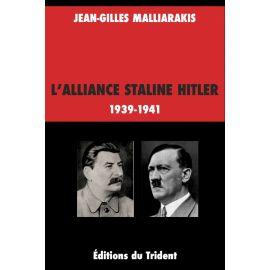 L'alliance Staline Hitler 1939 - 1941
