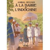 À la barre de l'Indochine