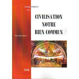 Civilisation notre bien commun