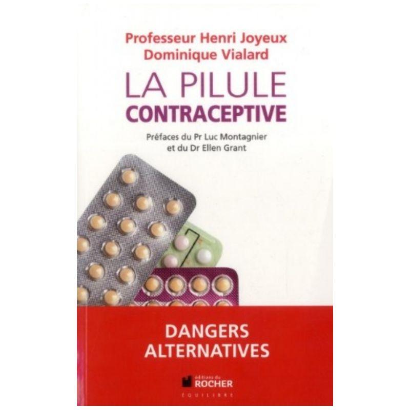 Professeur Henri Joyeux : La pilule contraceptive | Livres