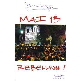 Mai 13 Rébellion !