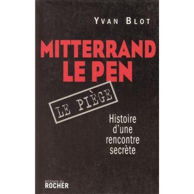 Mitterrand Le Pen Le piège