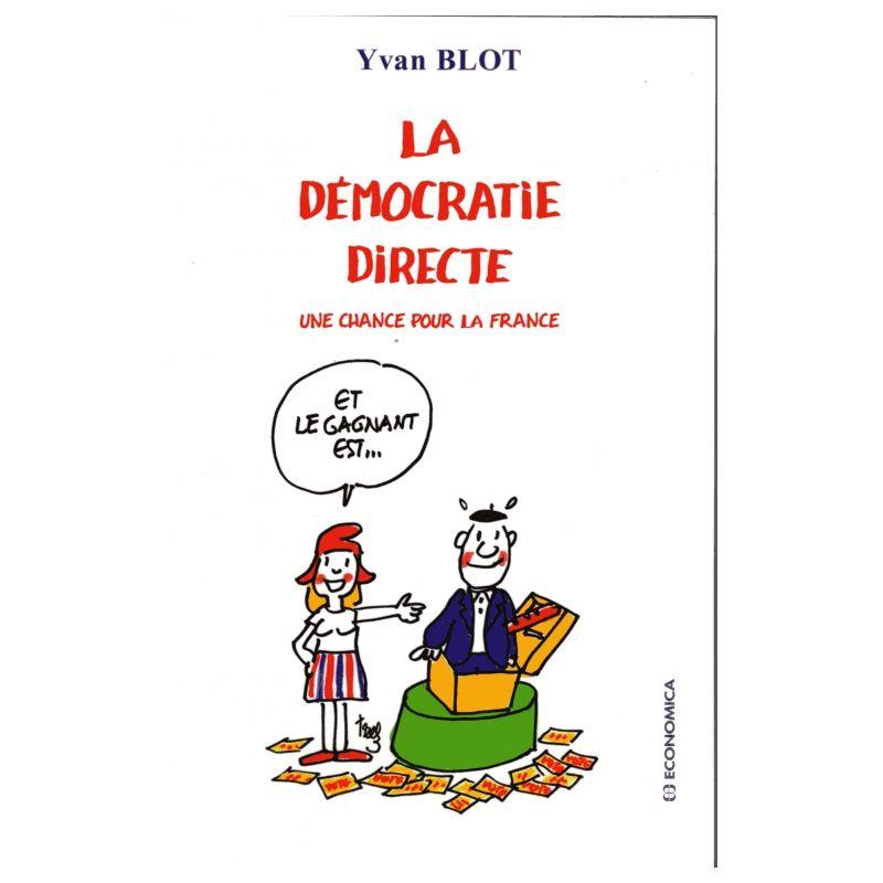 Citaten Democratie Directe : Ivan blot la démocratie directe livres en famille