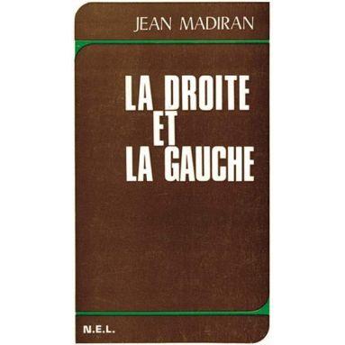 La Droite et la Gauche