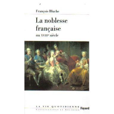 La noblesse française au XVIIIème siècle