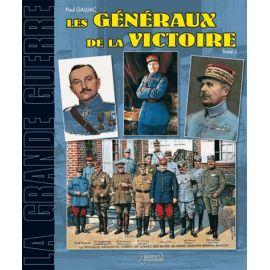 Les généraux de la victoire tome 2