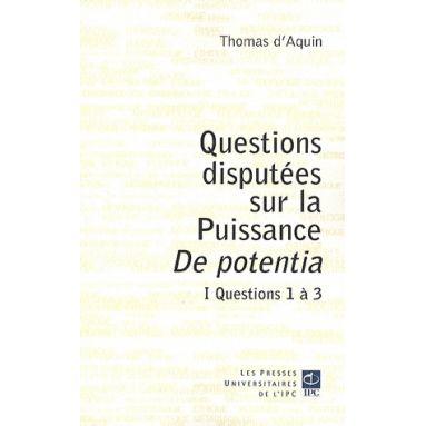 Questions disputées sur la Puissance