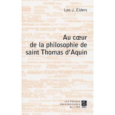 Au cœur de la philosophie de saint Thomas d'Aquin