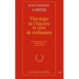 Théologie de l'histoire et crise de civilisation