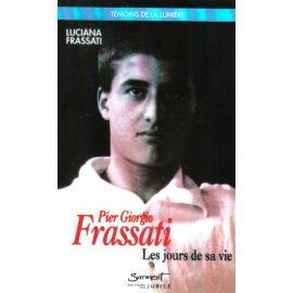 Pier Giorgio Frassati les jours de sa vie