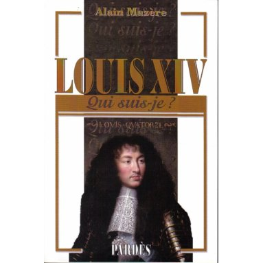 Louis XIV 1638 - 1715