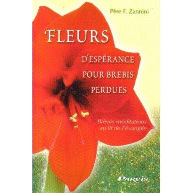 Fleurs d'espérance pour brebis perdues