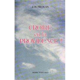 Croire en la Providence