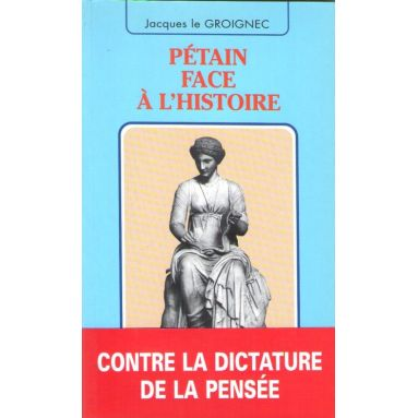 Pétain face à l'histoire