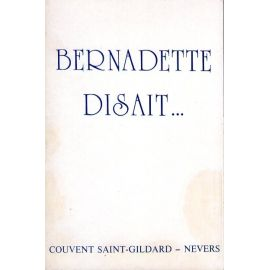 Bernadette disait...