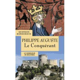 Philippe Auguste - Le Conquérant