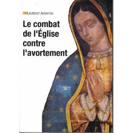 Le combat de l'Église contre l'avortement