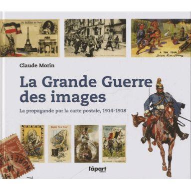La Grande Guerre des images
