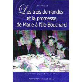 Les trois demandes et la promesse de Marie à L'île-Bouchard