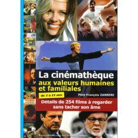 La cinémathèque aux valeurs humaines et familiales