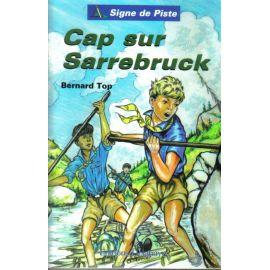 Cap sur Sarrebruck - Signe de Piste 22