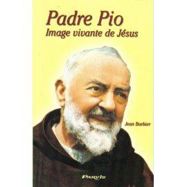 Padre Pio image vivante de Jésus