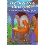 Les recettes de la joie avec sainte Hildegarde