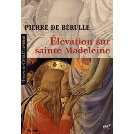 Elévation sur sainte Madeleine