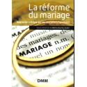 La réforme du mariage
